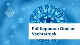 Politieposten Gooi en Vechtstreek tijdelijk gesloten. Politiebureaus wel open.
